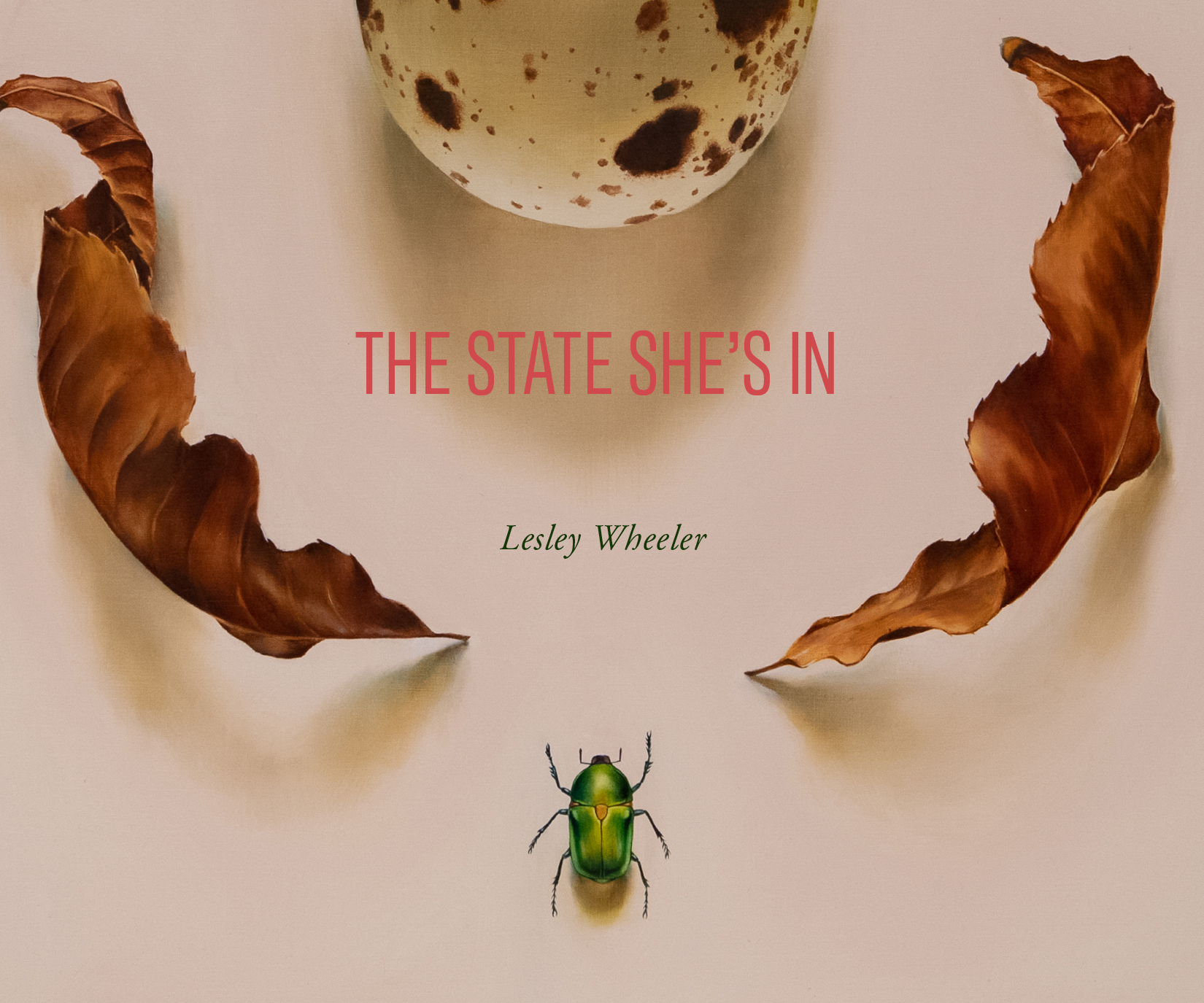 THE STATE SHE'S IN by Lesley Wheeler